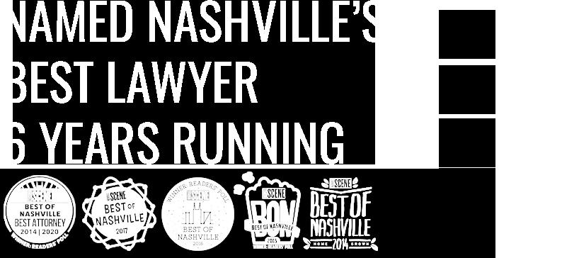 Named-Nashvilles-Best-Lawyer-6-Years-Running